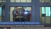 Polícia divulga retrato falado dos suspeitos de matar a PM Juliane