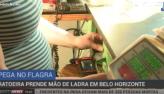 Ratoeira prende mão de ladra em Belo Horizonte