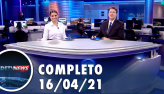 Assista à íntegra do RedeTV News de 16 de abril de 2021