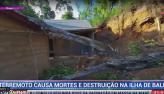 Terremoto causa mortes e destruição na Ilha de Bali