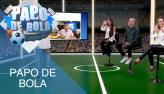 Papo de Bola (09/08/19) | Completo