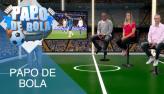 Papo de Bola (13/08/19) | Completo