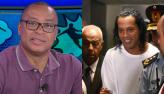 Paulo Sérgio sobre Ronaldinho preso: