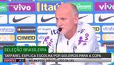 Taffarel explica escolha por goleiros para a Copa
