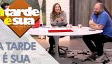 A Tarde é Sua (22/06/18) | Completo