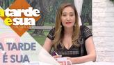 A Tarde é Sua (06/12/18) | Completo