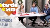 A Tarde é Sua (11/12/18) | Completo