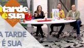 A Tarde é Sua (17/05/19) | Completo