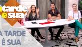 A Tarde é Sua (16/01/20) | Completo