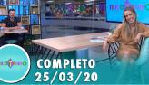 Tricotando (25/03/2020) | Completo