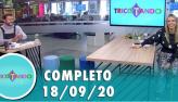 Tricotando (18/09/2020) | Completo