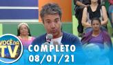 Você na TV (08/01/21) | Completo