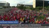 PT registra candidatura do ex-presidente Lula à Presidência