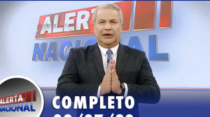 Alerta Nacional (02/07/20) | Completo