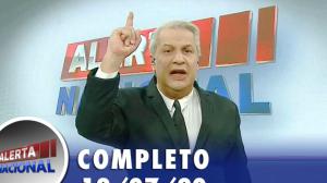 Alerta Nacional (13/07/20) | Completo