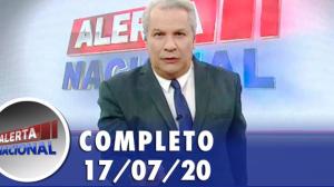Alerta Nacional (17/07/20) | Completo