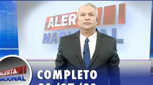 Alerta Nacional (21/07/20) | Completo