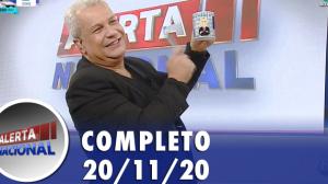 Alerta Nacional (20/11/20) | Completo