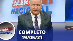 Alerta Nacional (19/05/21) | Completo