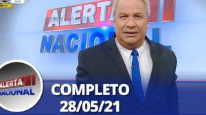 Alerta Nacional (28/05/21)   Completo