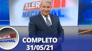 Alerta Nacional (31/05/21)   Completo