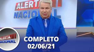 Alerta Nacional (02/06/21)   Completo