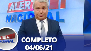 Alerta Nacional (04/06/21)   Completo