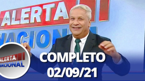 Alerta Nacional (02/09/21) | Completo