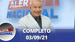 Alerta Nacional (03/09/21) | Completo