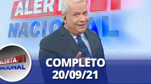 Alerta Nacional (20/09/21)   Completo