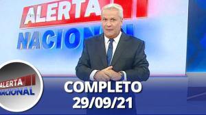 Alerta Nacional (29/09/21) | Completo