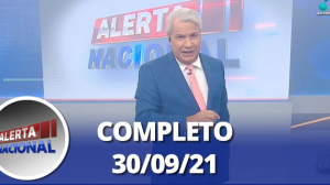 Alerta Nacional (30/09/21) | Completo