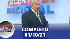 Alerta Nacional (01/10/21) | Completo