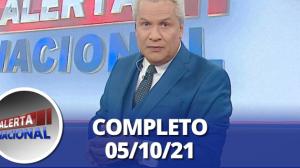 Alerta Nacional (05/10/21) | Completo