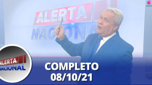Alerta Nacional (08/10/21) | Completo
