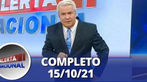 Alerta Nacional (15/10/21) | Completo
