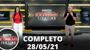 RedeTV Extreme Fighting (28/05/21) | Completo