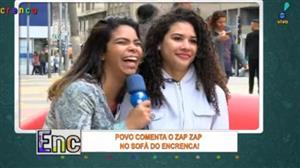 Galera comenta Zap Zap no sofá do Encrenca