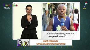 Carlão Sabichona conta qual é o seu maior medo