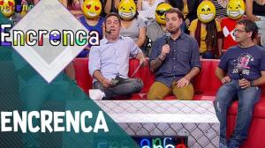 Encrenca (11/11/18) | Completo