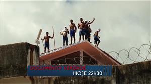 """""""Documento Verdade"""" relembra a rebelião na Penitenciária de Alcaçuz"""