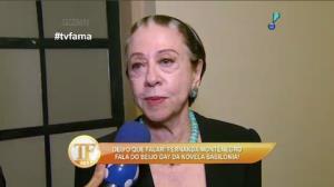 Fernanda Montenegro fala de preconceito contra seu papel em novela