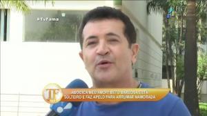 'S� est� faltando uma coisa na minha vida', confidencia Beto Barbosa