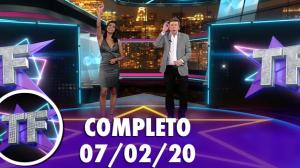 TV Fama (07/02/20) | Completo