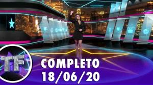TV Fama (18/06/20) | Completo
