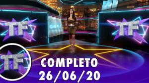 TV Fama (26/06/20) - Completo