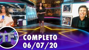 TV Fama (06/07/20) | Completo