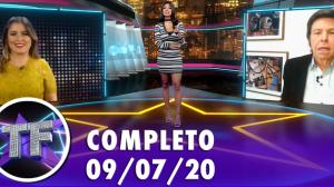 TV Fama (09/07/20) - Completo