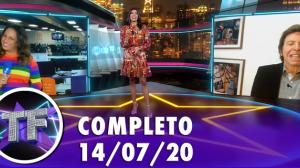 TV Fama (14/07/20) - Completo