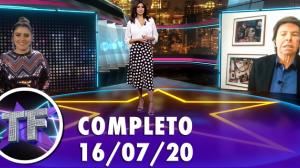 TV Fama (16/07/20)   Completo